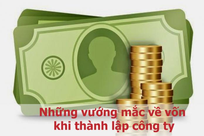 nhung-vuong-mac-ve-von-khi-thanh-lap-cong-ty