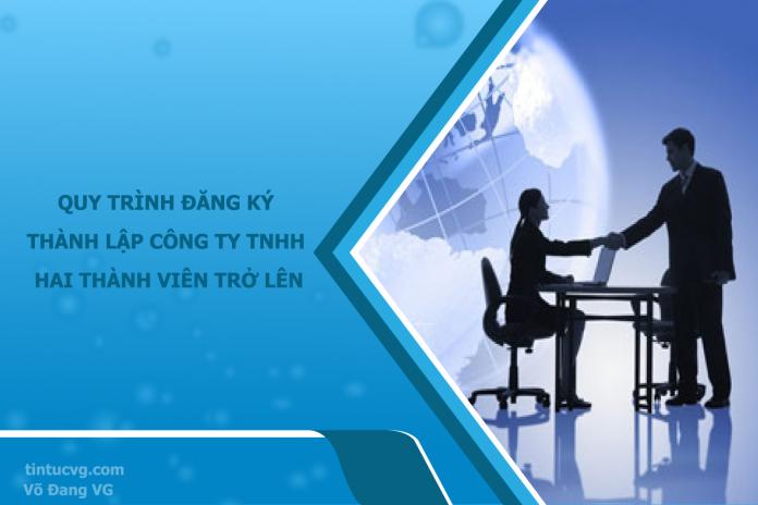 thu-tuc-dang-ky-cong-ty-TNHH-2-thanh-vien-tro-len