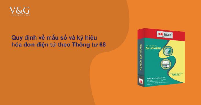 Quy-dinh-ve-mau-so-va-ky-hieu-hoa-dơn-dien-tu-theo-thong-tu-68