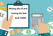 nhung-yeu-to-anh-huong-khi-tinh-thue-TNDN